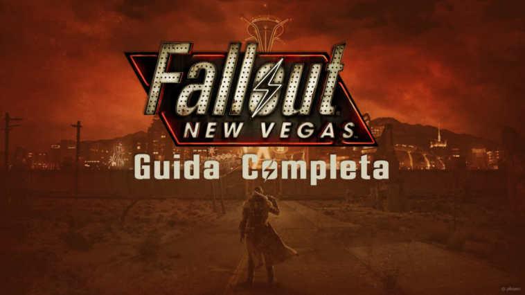 Guida e soluzione completa di Fallout New Vegas