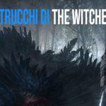 tutti i trucchi di the witcher 3