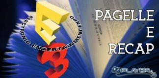Pagelle e recap e3 2017