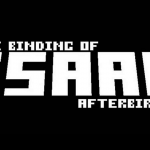 Copia fisica di The Binding of Isaac Afterbirth+ in arrivo