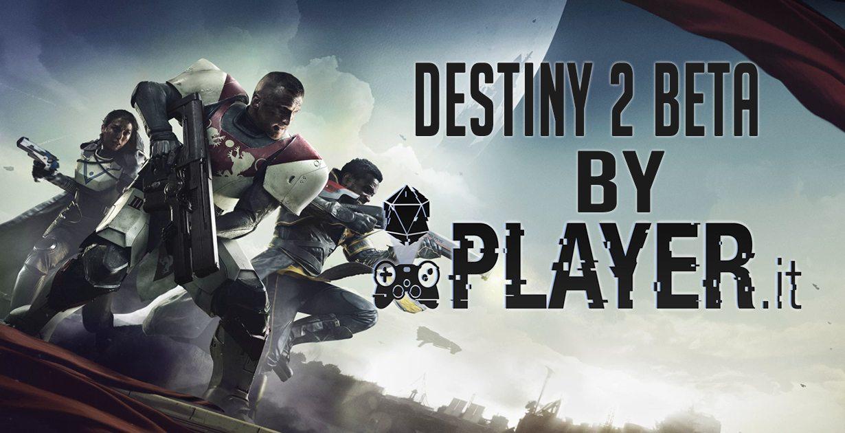 Provato per voi il weekend beta di Destiny 2