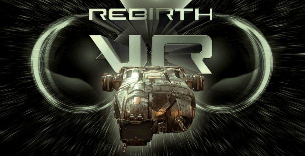 X Rebirth VR