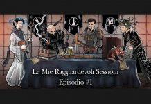 Le mie Ragguardevoli sessioni episodio #1