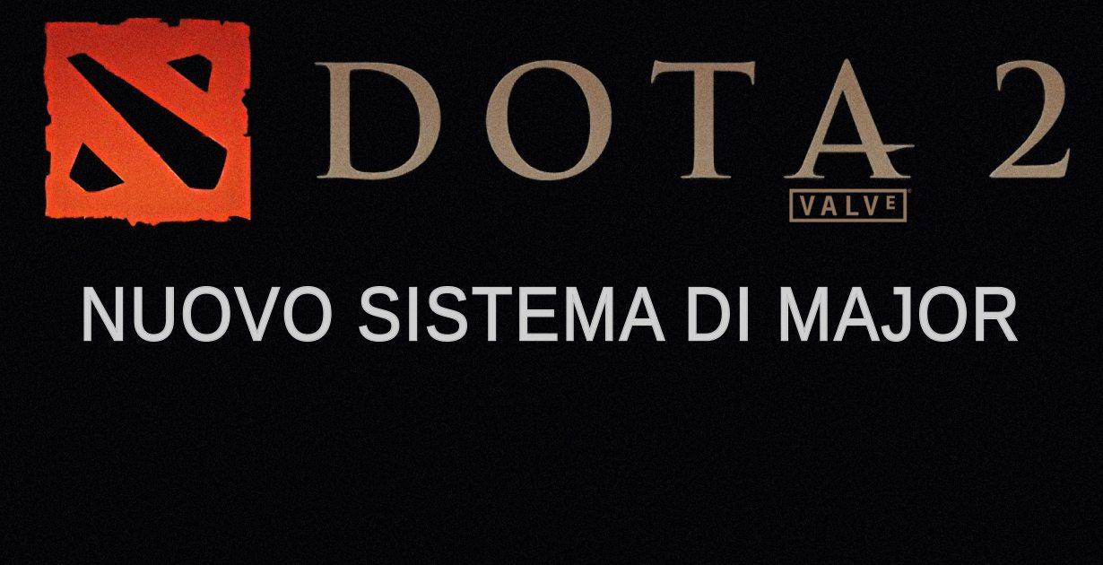 valve major nuovo sistema dota 2