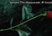 Vampire the masquerade #1Introduzione