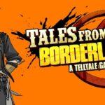 tales from the borderlands potrebbe non avere mai un sequel