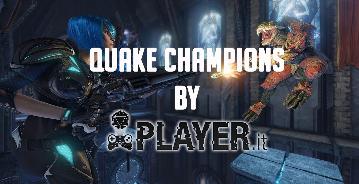 Provato per voi: Quake Champions
