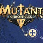 Mutant Chronicles