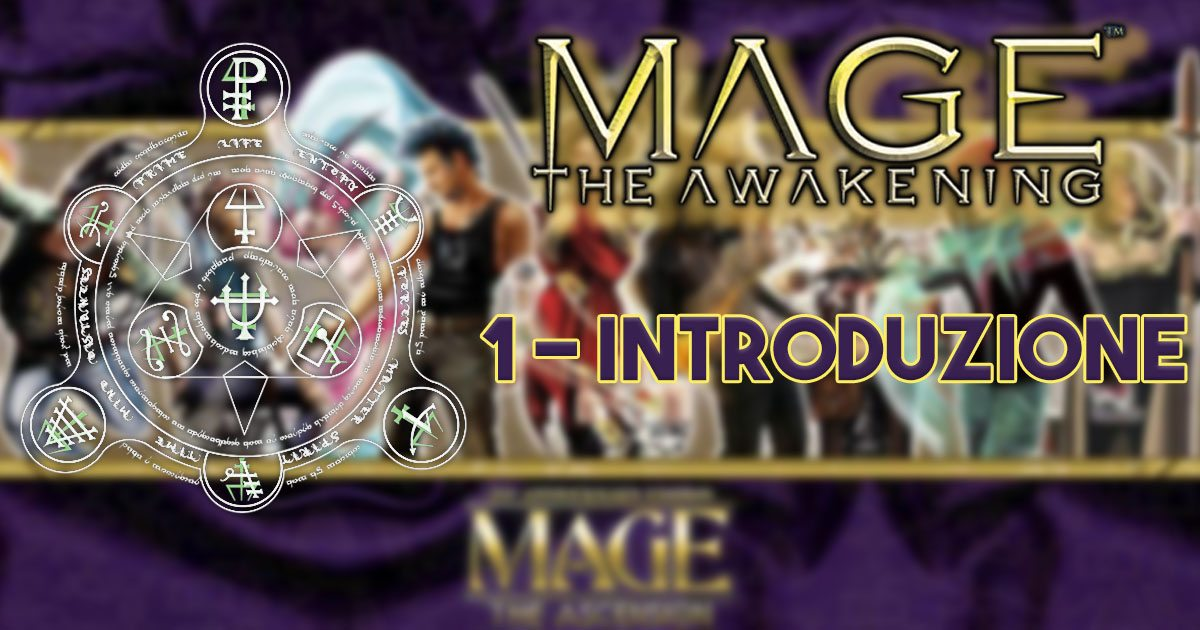 Mage the awakening introduzione