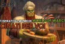 piatti tratti da world of warcraft