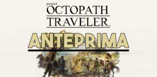 Octopath Traveler Anteprima