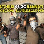 eleague ban cheating counter strike
