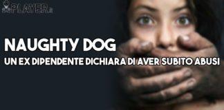 naughty dog abusi sessuali