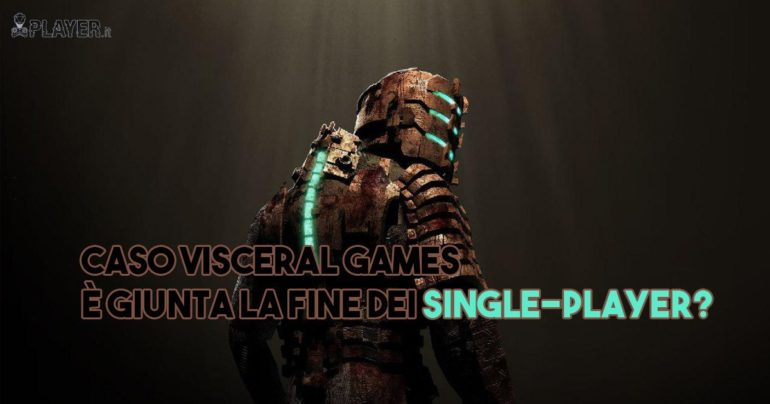 Il futuro del single-player dopo Visceral Games