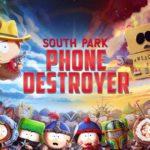South Park Phone Destoyer
