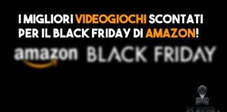 Amazon black friday sconti ai videogiochi