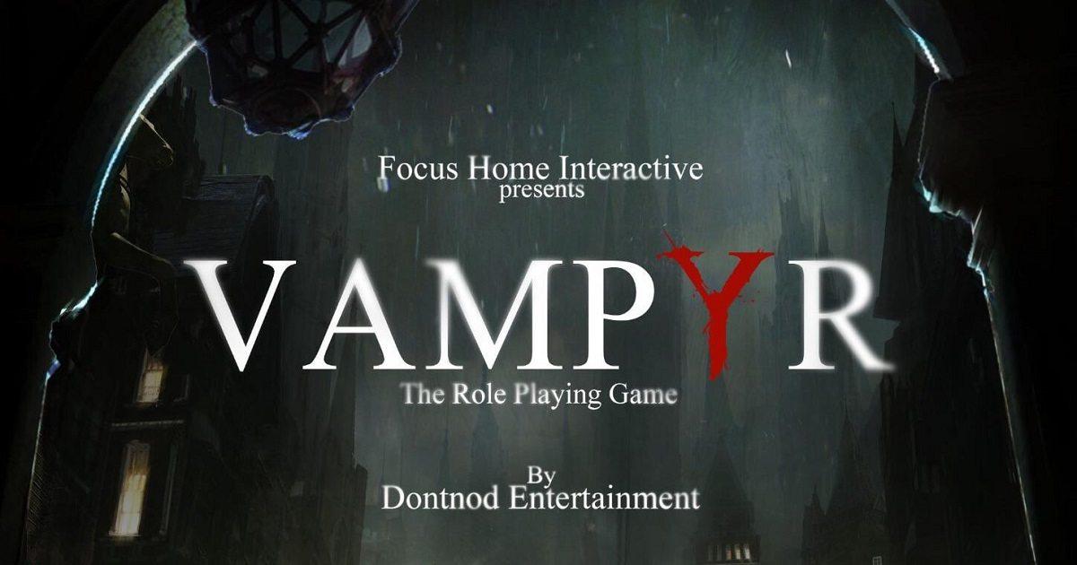 Vampyr, niente DLC per l'RPG sviluppato da Dontnod