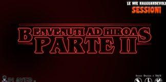 Hiroas D&D 5 ragguardevoli sessioni narrazioni giochi di ruolo