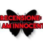 i am innocent recensione