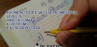 Buone notizie e grosse promesse da Level-5, Hideo Kojima, Koei Tecmo e altri developer