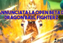 Annunciata la Open Beta di Dragon Ball FighterZ