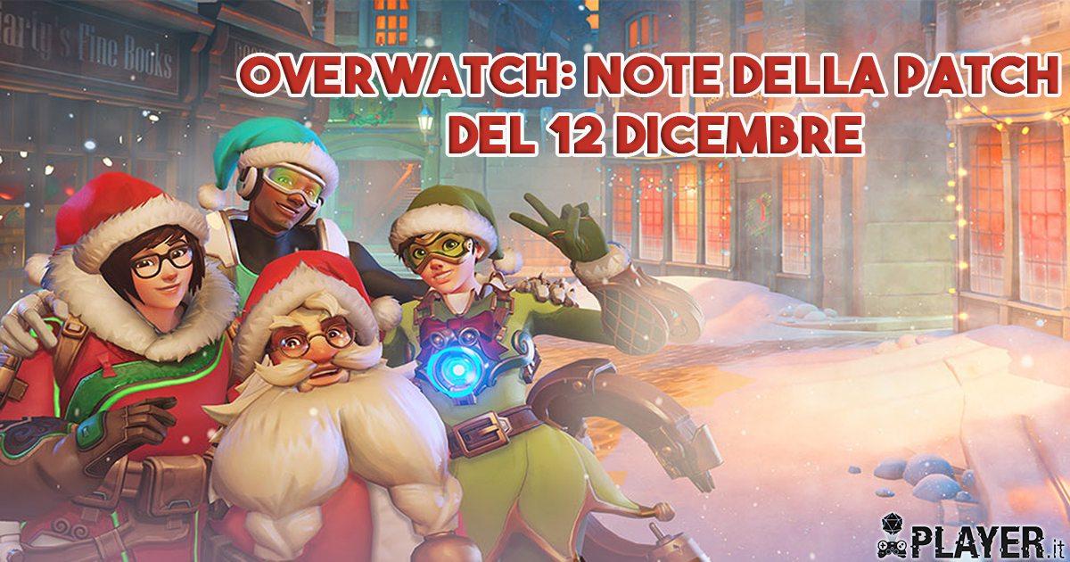 Overwatch: Note della patch del 12 Dicembre