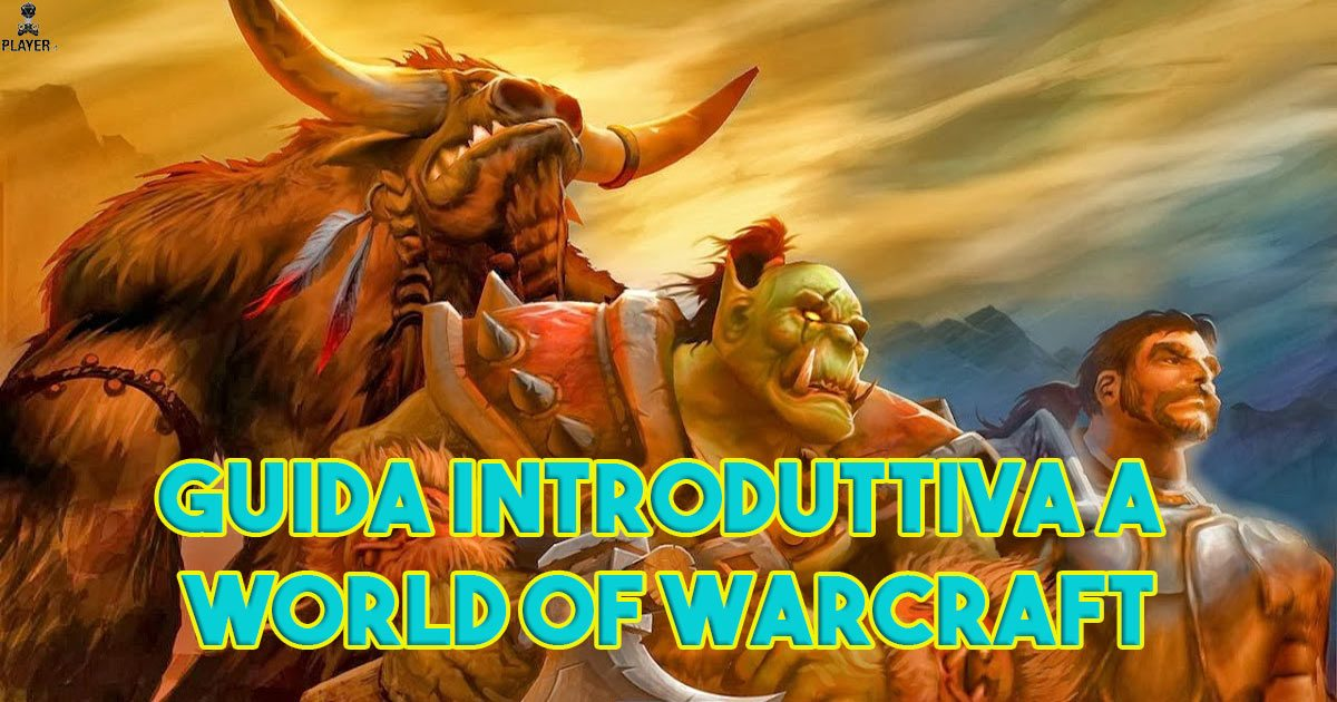 Guida introduttiva a World of Warcraft