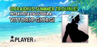 oppaidius summer trouble intervista