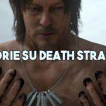 le teorie su death stranding