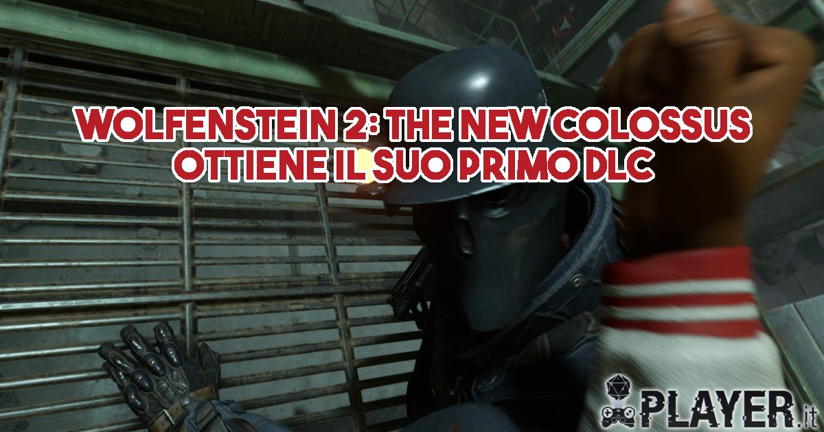 Disponibile il primo DLC per Wolfenstein II