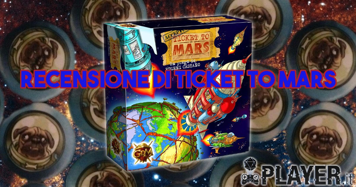 Recensione di Ticket to Mars