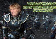 World of Warcraft: Addon trasforma critici in Owen Wilson