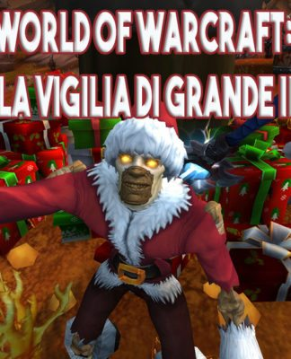 World of Warcraft: Arriva la Vigilia di Grande Inverno