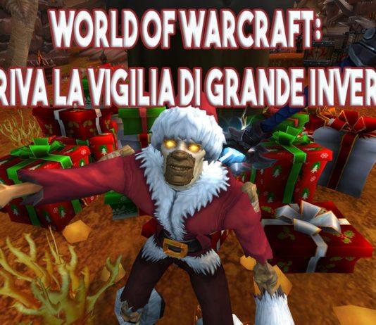World of Warcraft: Arriva la Vigilia di Grande Inverno