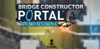 Bridge constructor portal recensione