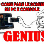 Guida: Come fare le Screenshot su PC e Console