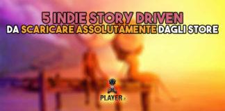indie story driven da scaricare dagli store