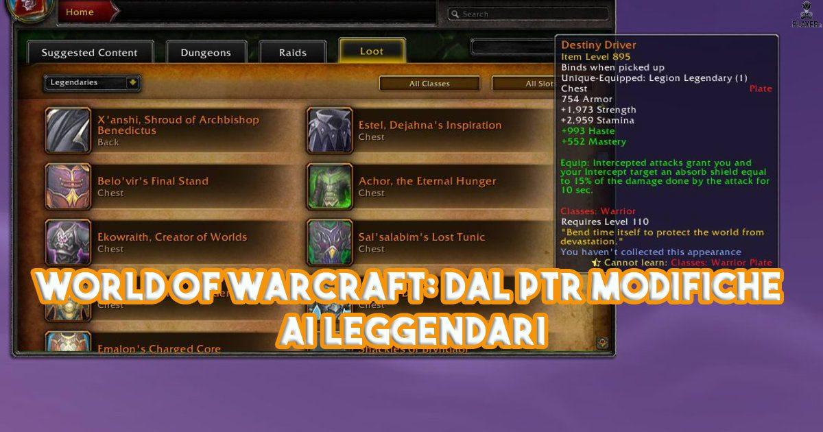 World of Warcraft: Dal PTR modifiche ai Leggendari