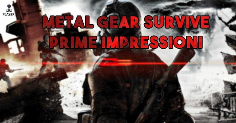 metal gear survive impressioni