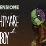 nightmare boy recensione