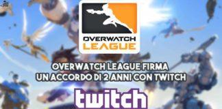 Overwatch League firma un accordo di 2 anni con Twitch