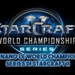 Ritornano le World Championship Series di StarCraft II