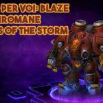 Provato per voi: Blaze, il piromane di Heroes of the Storm
