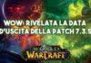 WoW: Rivelata la data d'uscita della patch 7.3.5