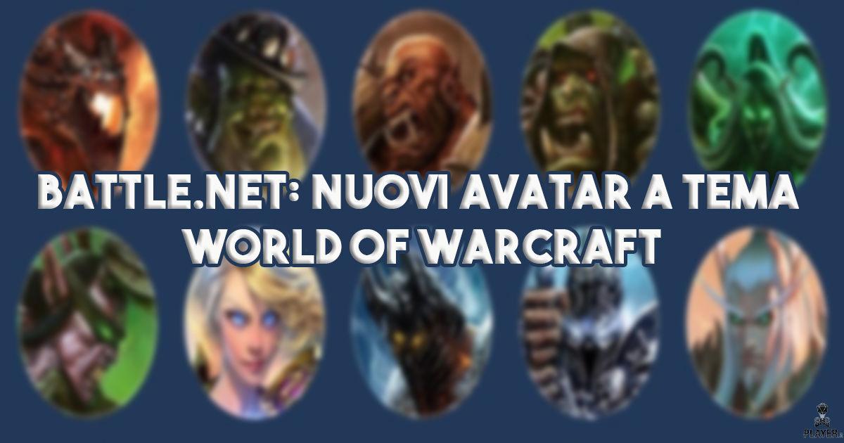 Battle.net: Nuovi avatar a tema World of Warcraft