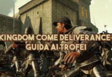 kingdom come deliverance guida trofei