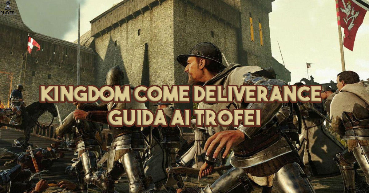 kingdom come deliverance guida trofei