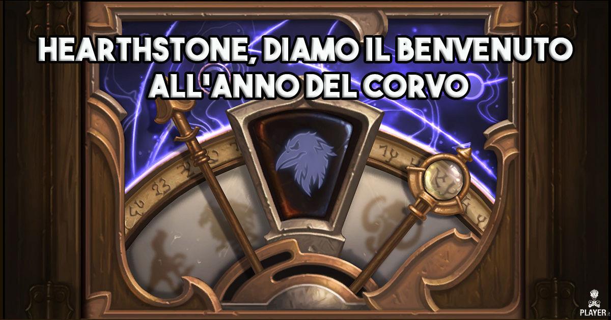 Hearthstone, diamo il benvenuto all'Anno del Corvo