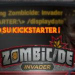 Zombicide Invader presto su Kickstarter