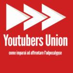 Youtubers union